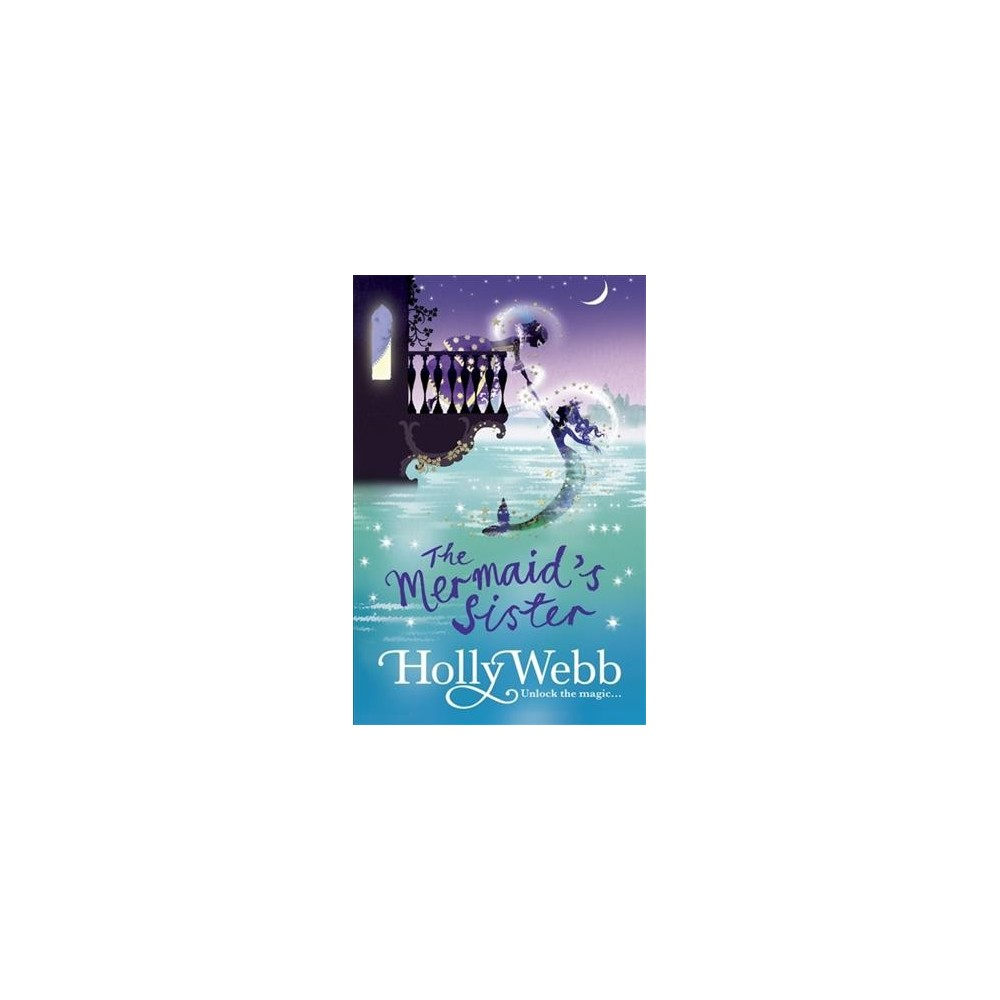 Mermaid's Sister - (Magical Venice) by Holly Webb (Paperback)