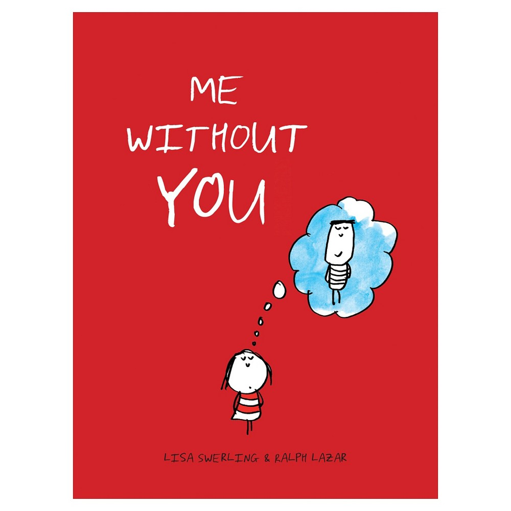 Image of We Without You - by Lisa Swerling & Ralph Lazar (Hardcover)