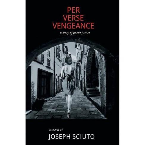Per Verse Vengeance - by  Joseph Sciuto (Paperback) - image 1 of 1