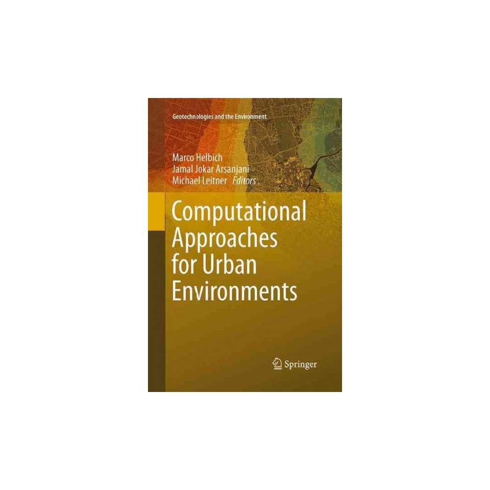 Computational Approaches for Urban Environments - Reprint (Paperback)