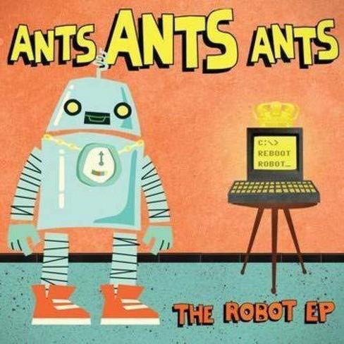 Ants Ants Ants - Robot (CD) - image 1 of 1