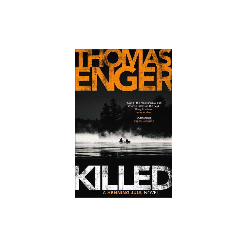 Killed - Tra (Henning Juul) by Thomas Enger (Paperback)