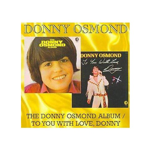 Donny Osmond - Donny Osmond Album / To You With Love, Donny (CD) - image 1 of 1
