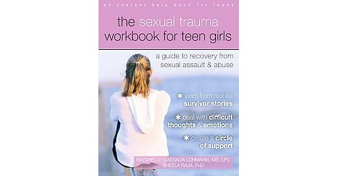 Sexual Trauma for Teen Girls : A Guide to Recovery from Sexual Assault & Abuse (Workbook) (Paperback) - image 1 of 1