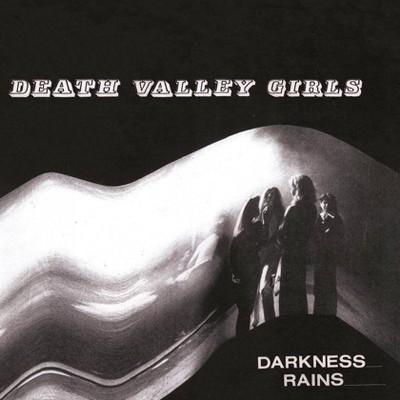 Death Valley Girls - Darkness Rains (CD)