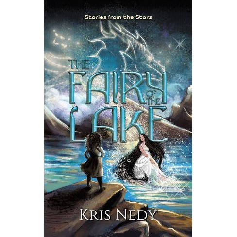 The Fairy of the Lake - by  Kris Nedy (Paperback) - image 1 of 1