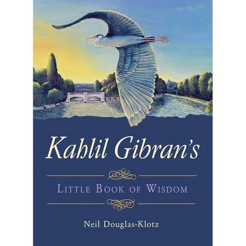 Kahlil Gibran's Little Book of Wisdom - (Paperback) - image 1 of 1