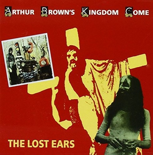 Arthur Brown - Lost Ears (CD) - image 1 of 1