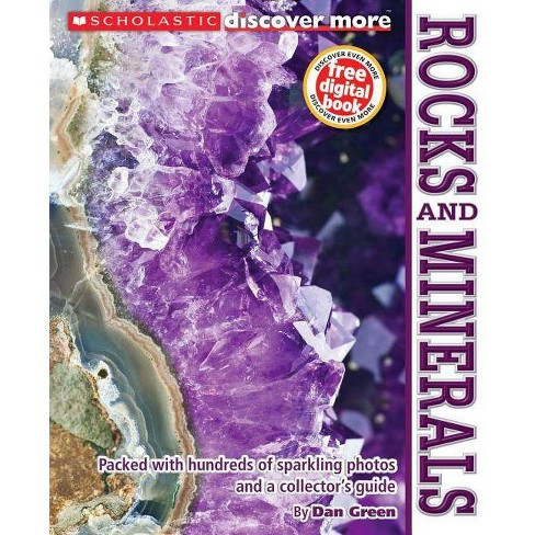 Rocks and Minerals - (Scholastic Discover More (Expert)) by  Dan Green (Paperback) - image 1 of 1