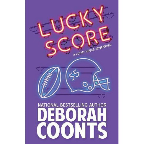 Lucky Score - (Lucky O'Toole Vegas Adventure) by  Deborah Coonts (Paperback) - image 1 of 1