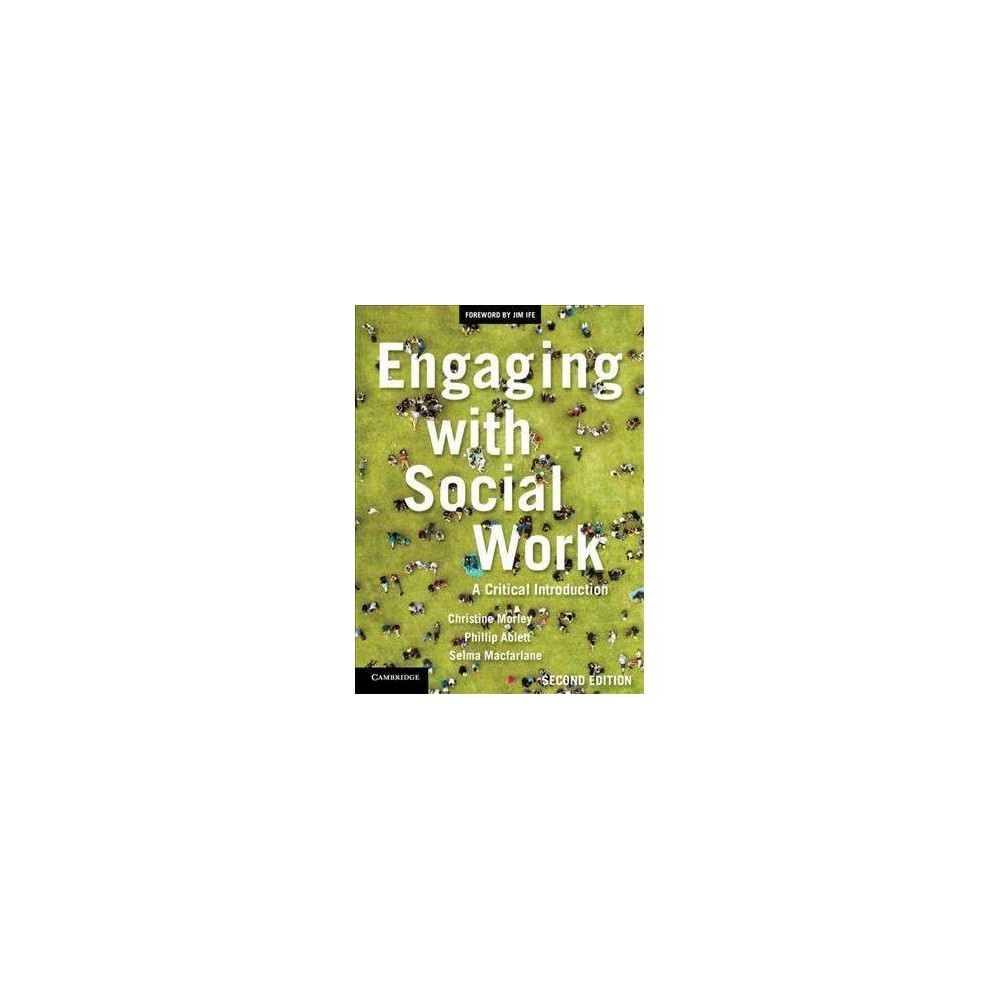 Engaging With Social Work : A Critical Introduction - 2 (Paperback)