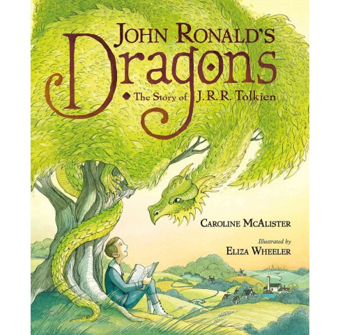John Ronald's Dragons : The Story of J. R. R. Tolkien (School And Library) (Caroline Mcalister) - image 1 of 1