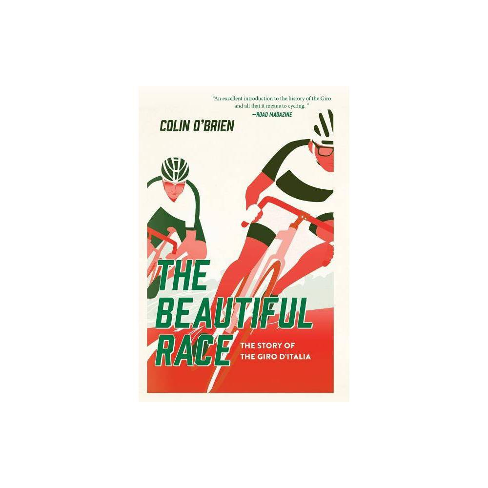 The Beautiful Race By Colin O Brien Paperback