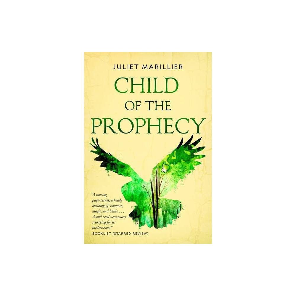 Child Of The Prophecy Sevenwaters Trilogy 3 By Juliet Marillier Paperback