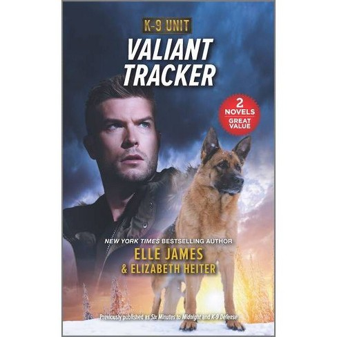 Valiant Tracker - by  Elizabeth Heiter & Elle James (Paperback) - image 1 of 1