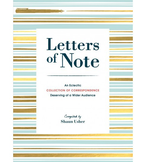 Letters of Note : An Eclectic Collection of Correspondence Deserving of a Wider Audience (Reprint) - image 1 of 1
