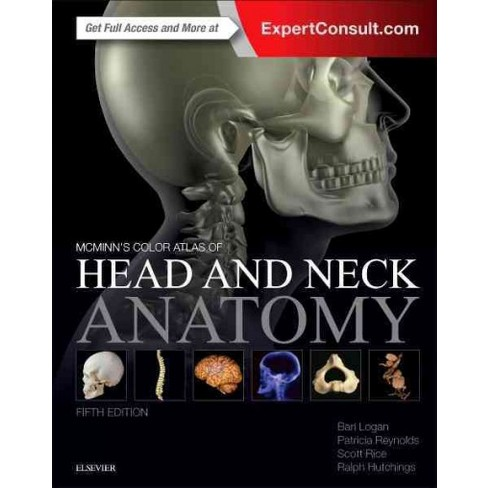 Mcminns Color Atlas Of Head And Neck Anatomy Hardcover Bari M