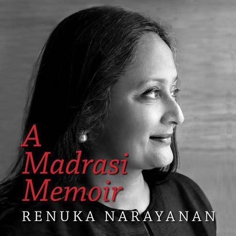 A Madrasi Memoir - by  Renuka Narayanan (Hardcover) - image 1 of 1