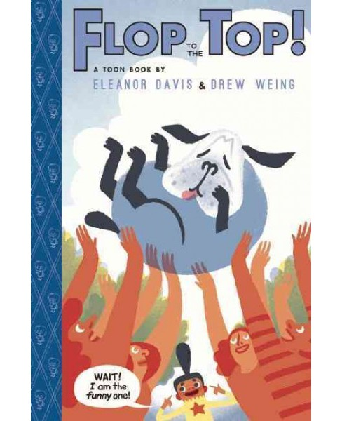 Flop to the Top! (Hardcover) - image 1 of 1