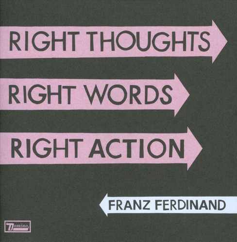 Right Thoughts Right Words Right Action - image 1 of 1