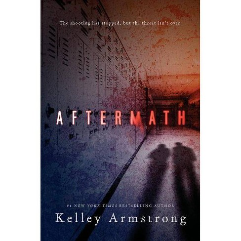 Aftermath - by  Kelley Armstrong (Hardcover) - image 1 of 1