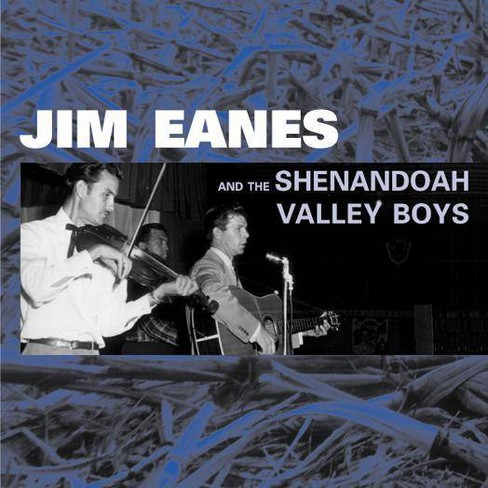 Jim Eanes - And The Shendandoah Valley Boys (CD) - image 1 of 1