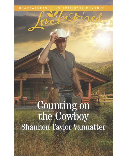 Counting on the Cowboy -  (Love Inspired) by Shannon Taylor Vannatter (Paperback) - image 1 of 1