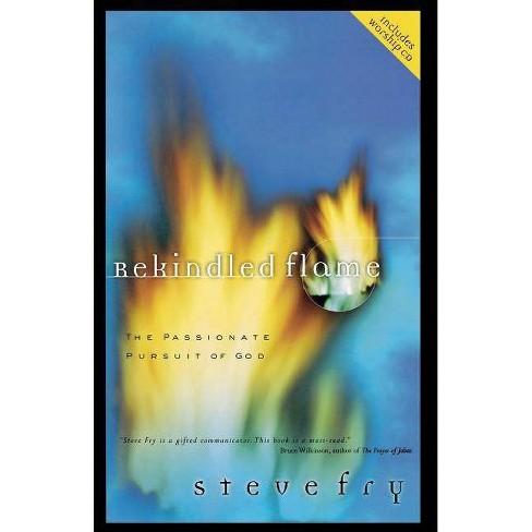 Rekindled Flame - by  Steve Fry (Paperback) - image 1 of 1