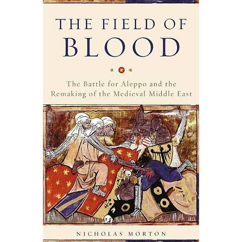 The Field of Blood - by  Nicholas Morton (Hardcover) - image 1 of 1
