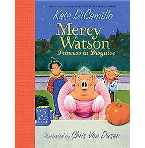 Mercy Watson ( Mercy Watson) (Hardcover) by Kate Dicamillo - image 1 of 1