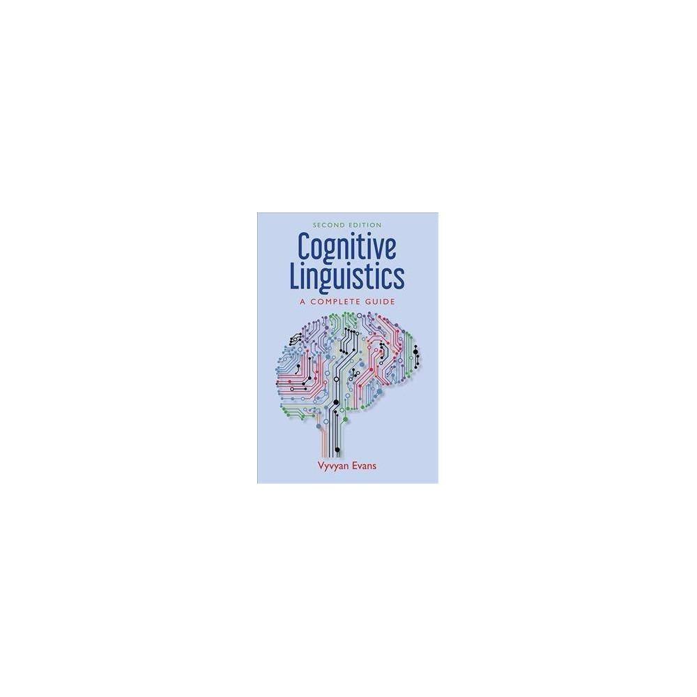 Cognitive Linguistics : A Complete Guide - 2 by Vyvyan Evans (Hardcover)
