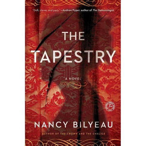 The Tapestry - (Joanna Stafford) by  Nancy Bilyeau (Paperback) - image 1 of 1
