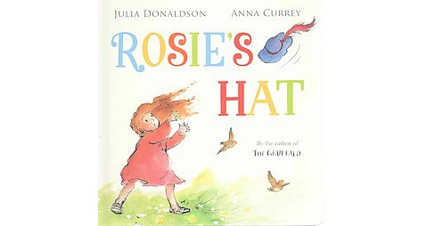 Rosie's Hat (Hardcover) (Julia Donaldson) - image 1 of 1