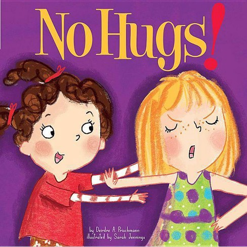 No Hugs! - by  Deirdre Prischmann (Hardcover) - image 1 of 1