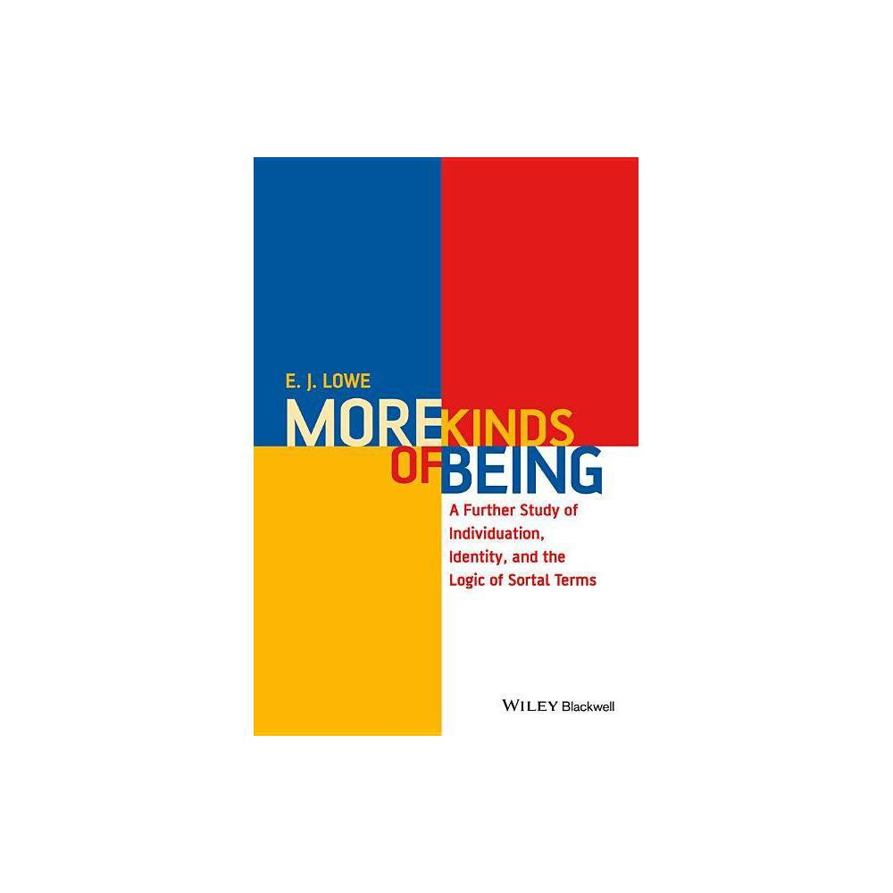 More Kinds Of Being By E J Lowe Paperback