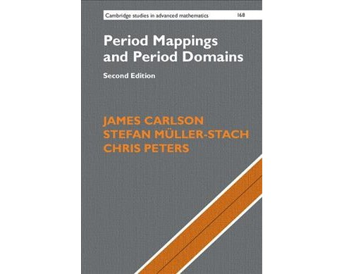 Period Mappings and Period Domains (Paperback) (James Carlson & Stefan Muller-Stach & Chris Peters) - image 1 of 1