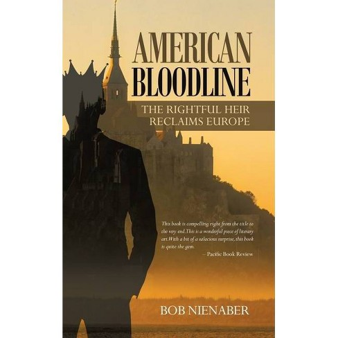 American Bloodline - by  Bob Nienaber (Hardcover) - image 1 of 1