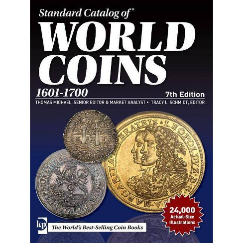 Standard Catalog of World Coins, 1601-1700 - 7 Edition (Paperback) - image 1 of 1