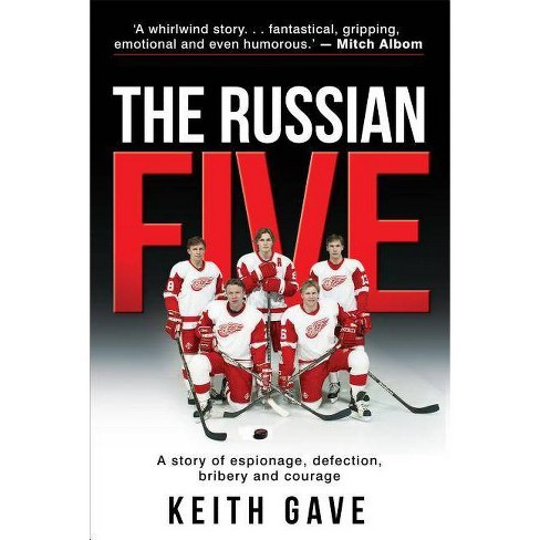 The Russian Five - by  Keith Gave (Hardcover) - image 1 of 1
