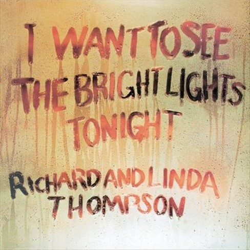 Richard & thompson - I want to see the bright lights tonig (CD) - image 1 of 1