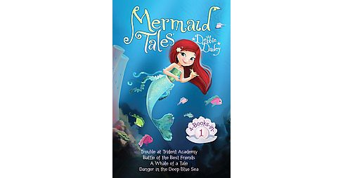 Mermaid Tales 4-books-in-1! : Trouble at Trident Academy / Battle of the Best Friends / a Whale of a - image 1 of 1