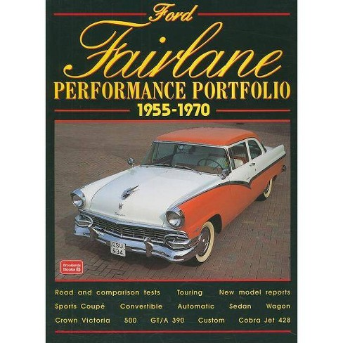 Ford Fairlane 1955-1970 Performance Portfo - (Performance Portfolio) by  R M Clarke (Paperback) - image 1 of 1