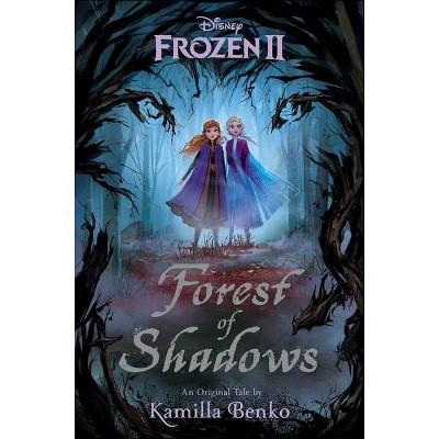 Frozen 2 Original Middle Grade Novel - by Kamilla Benko (Hardcover)