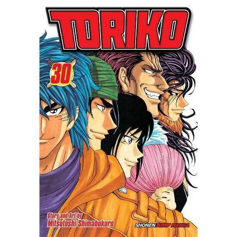 Toriko, Vol. 30 - by  Mitsutoshi Shimabukuro (Paperback) - image 1 of 1