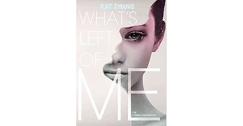 What's Left of Me (Hardcover) (Kat Zhang) - image 1 of 1