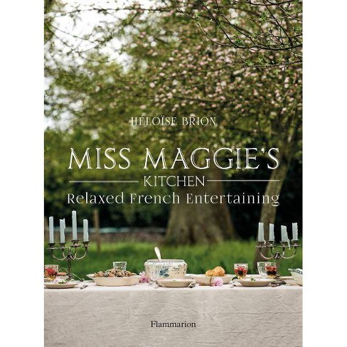 Miss Maggie's Kitchen - by  Heloise Brion (Hardcover) - image 1 of 1
