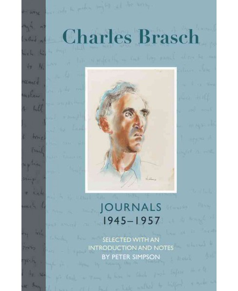 Charles Brasch Journals 1945-1957 (Vol 2) (Hardcover) - image 1 of 1