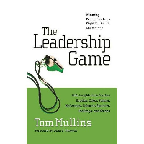 The Leadership Game - by  Tom Mullins (Paperback) - image 1 of 1