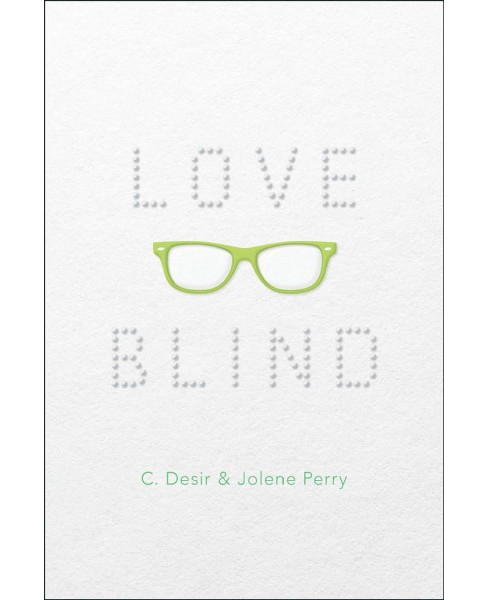 Love Blind (Reprint) (Paperback) (C. Desir & Jolene Perry) - image 1 of 1