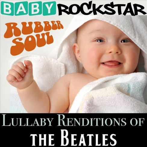 Baby rockstar - Lullaby renditions of the beatles:Rub (CD) - image 1 of 1